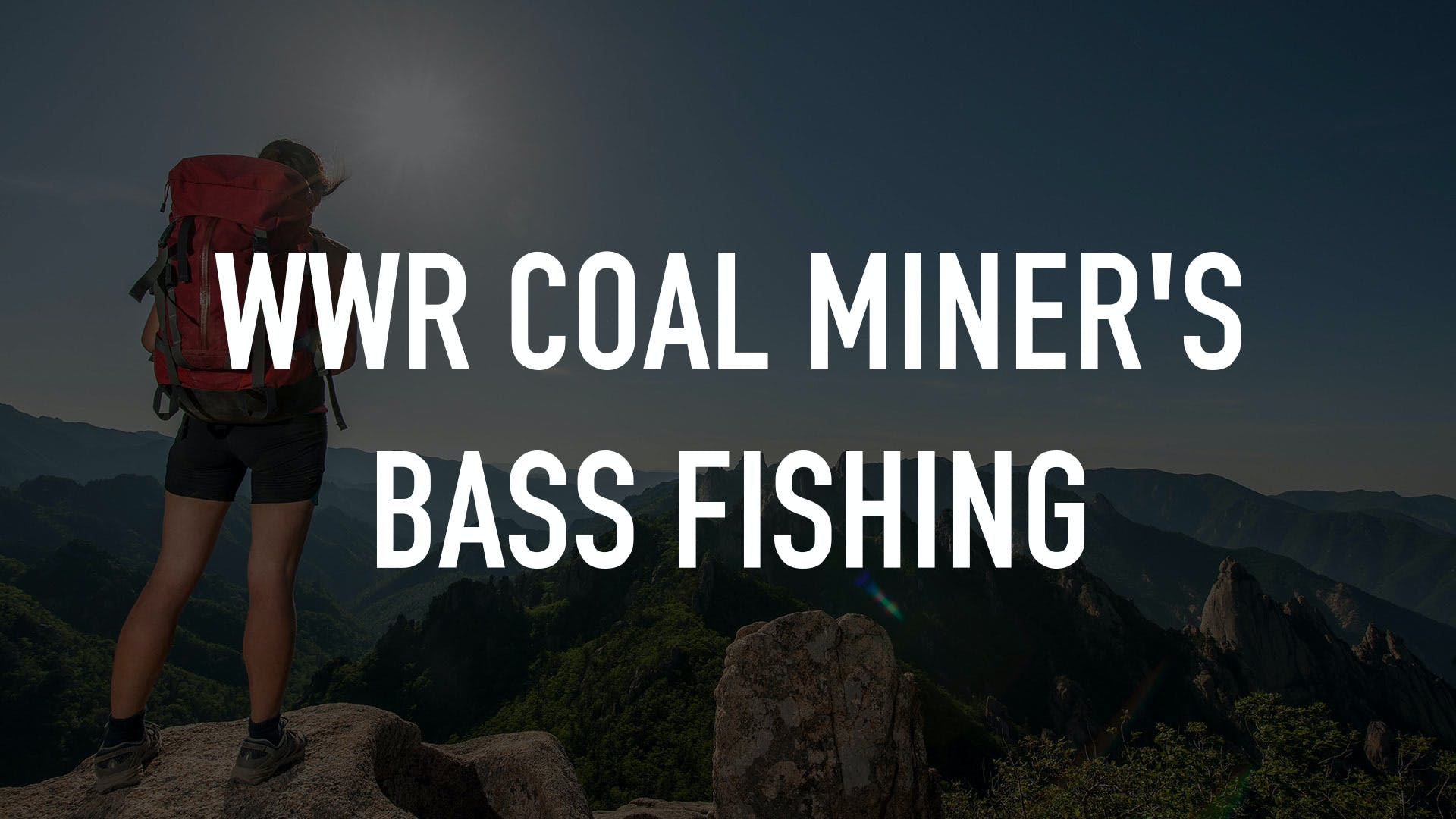 Watch WWR Coal Miner's Bass Fishing | Stream on fuboTV (Free