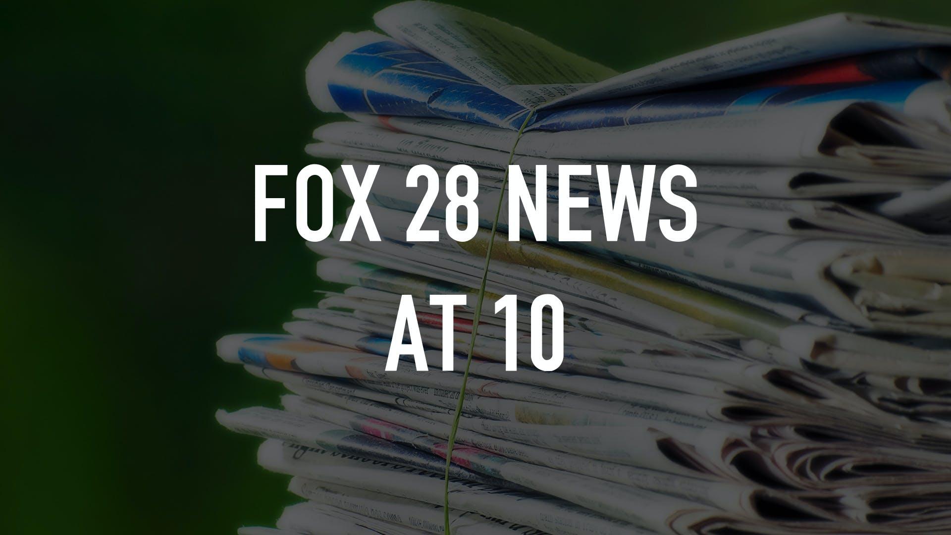 Watch FOX 28 News at 10 | Stream on fuboTV (Free Trial)